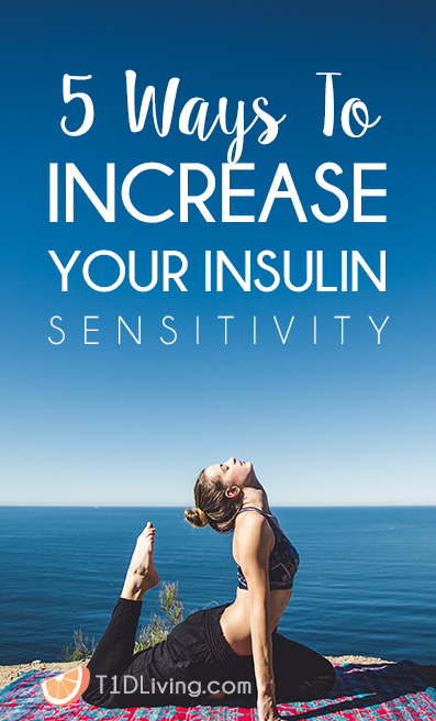 5 Ways to Increase Insulin Sensitivity