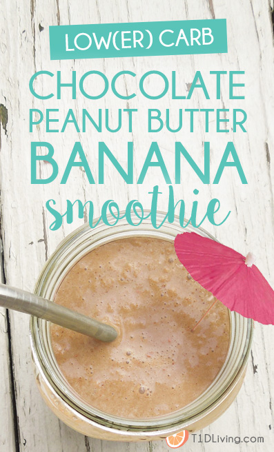 Low(er) Carb Chocolate Peanut Butter Banana Smoothie Pinterest
