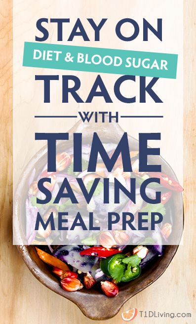 Stay on track with meal prepping T1D pinterest