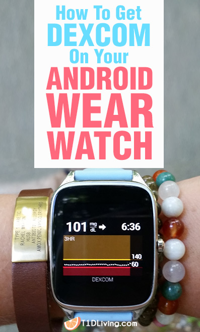 How To Dexcom on Android Wear Watch Pinterest