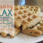 Savory Flax Seed Waffles Low-Carb