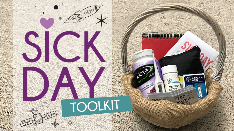 T1D Sick Day Toolkit - Sick with Type 1 Diabetes  T1D Living f71ef79bf1211