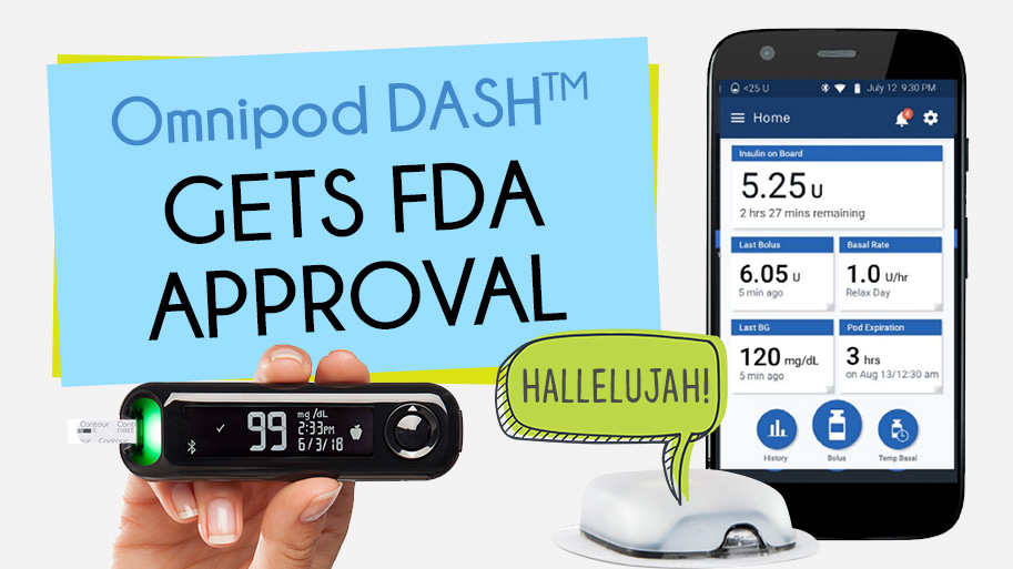 The Omnipod DASH gets FDA approved! Type 1 Diabetes Living